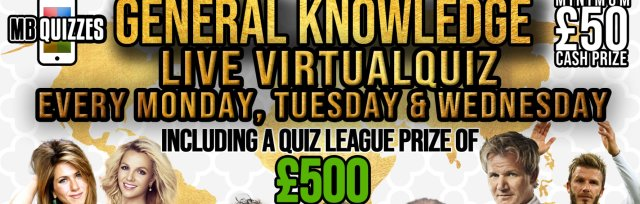 Tuesday General Knowledge Quiz (General Knowledge Every Monday, Tuesday and Wednesday at 8pm)