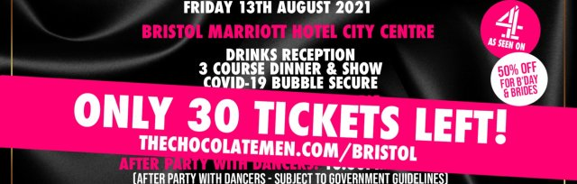 Bristol Charity Dinner & Show w/ The Black Full Monty AKA The Chocolate Men