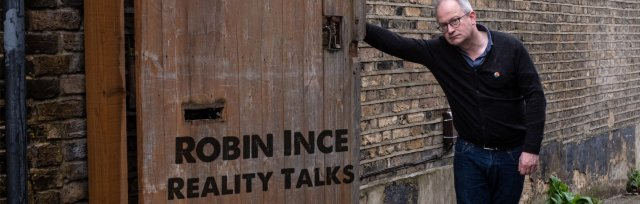 Robin Ince's Reality Talks - What is Reality? - Volume Three