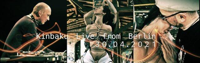 Kinbaku Live from Berlin Hashira Edition