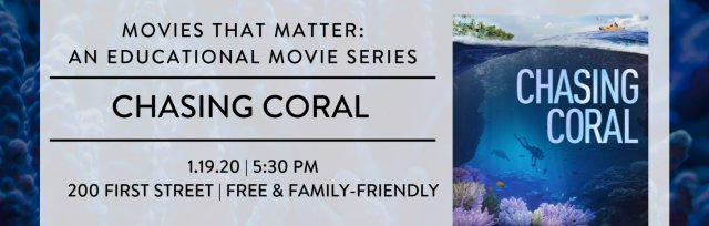 Free Movies that Matter: Chasing Coral