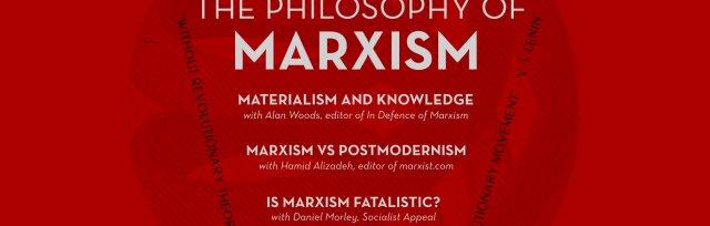 The Philosophy of Marxism: Day School