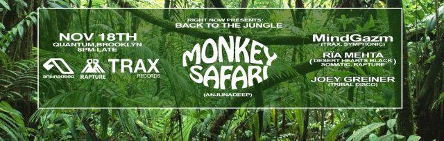 Right Now: Back to the Jungle - Monkey Safari(Anjunadeep) | MindGazm(TRAX) | Rïa Mehta (DH Black) | Joey Greiner