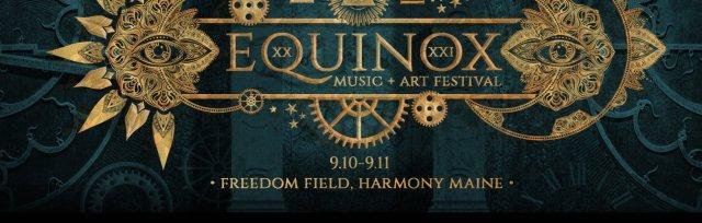 Equinox Music & Art Festival 2021 - Harmony, ME