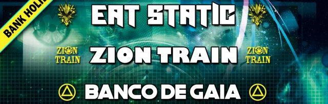 Eat Static // Zion Train // Banco De Gaia