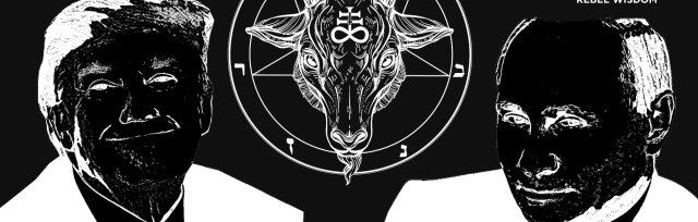 Occult Politics in a Time of Chaos