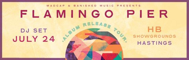 Flamingo Pier - Album Release Tour - Hawke's Bay