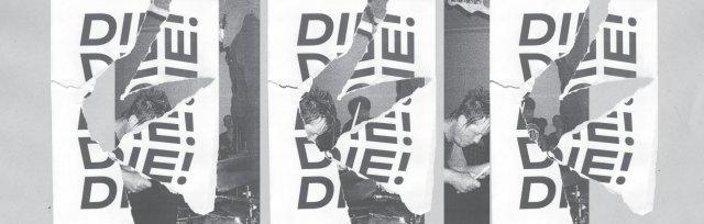 Die! Die! Die! '450/ I SEEK MISERY' release tour