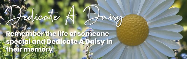 Dedicate a Daisy Appeal
