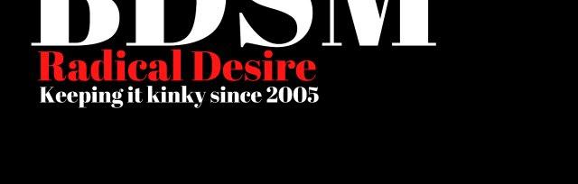 Radical Desire BDSM Event @ Townhouse