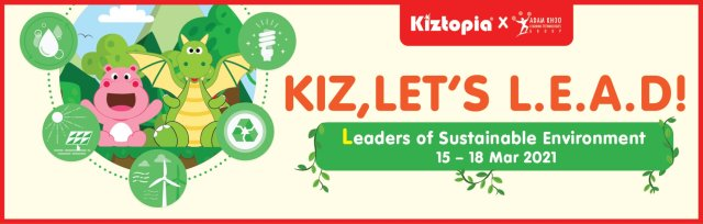 Leaders of Sustainable Environment - March School Holiday Programme