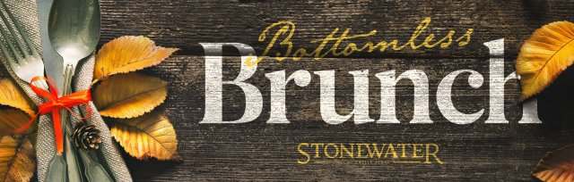 Bottomless Brunch - Stonewater at Castle Ridge - Sunday, October 10th, 2021