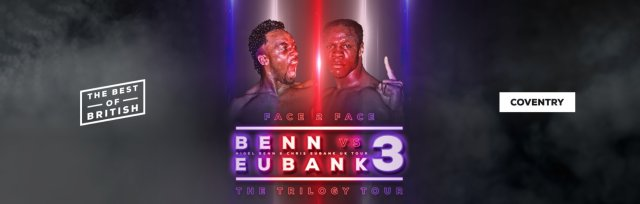 An Evening With Benn and Eubank Coventry