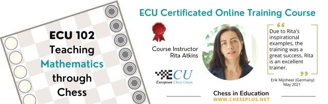 ECU102 - Teaching Mathematics through Chess