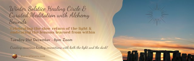 Winter Solstice Healing Circle & Guided Meditation With Alchemy Sounds