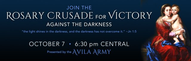 The Rosary Crusade for Victory Against the Darkness