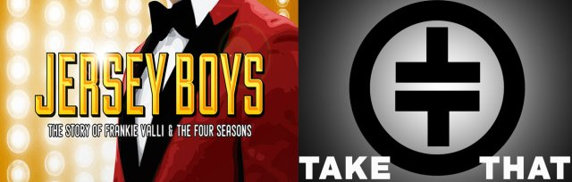 Jersey Boys and Take That Experience