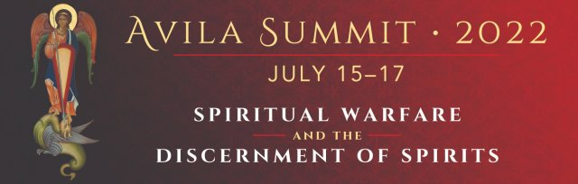 Avila Summit 2022: Spiritual Warfare and Discernment of Spirits