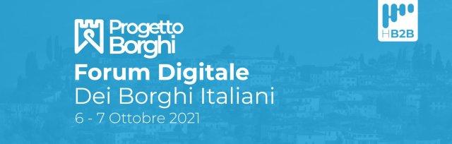 Progetto Borghi, Forum Digitale sui Borghi Italiani