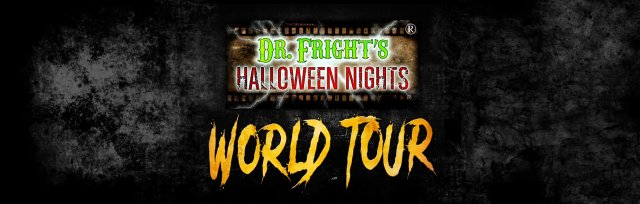 Dr. Fright's Halloween Nights Presents 'World Tour'
