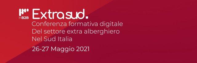 Extrasud, Conferenza Formativa Digitale per il Settore Extra Alberghiero nel Sud Italia