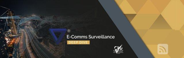 Deep Dive - E-Comms Surveillance (Non-UK Bookings)