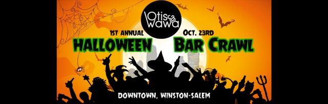 Otis & Wawa's Halloween Bar Crawl  - Downtown Winston-Salem