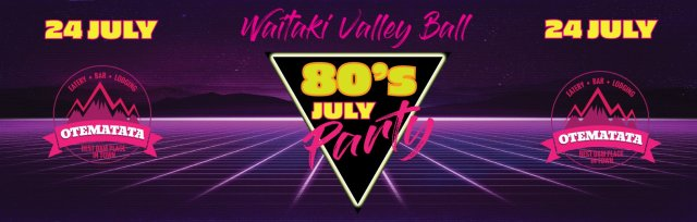 Waitaki Valley Ball 2021 - 80's Extravaganza