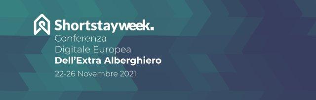 Short Stay Week, Conferenza Digitale Europea del Settore Extra Alberghiero