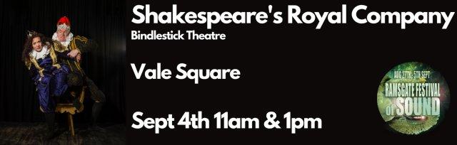 Bindlestick Theatre- Shakespeare's Royal Company