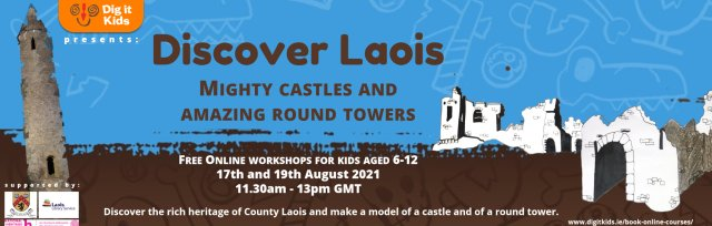 The Archaeology & History of Laois - Online events for Kids
