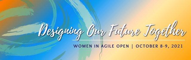 2021 Women in Agile Open