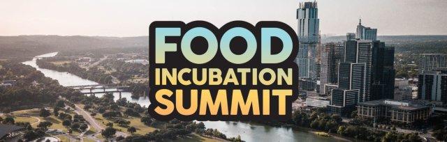 Food Incubation Summit LIVE! 2021