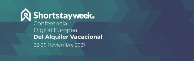 Short Stay Week, Conferencia Europea del Alquiler Vacacional