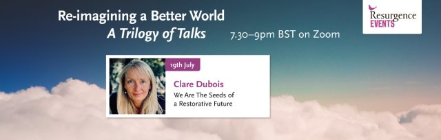 Clare Dubois – We Are the Seeds of a Restorative Future