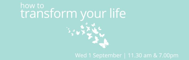 How to Transform Your Life | In-person Wed PM Class
