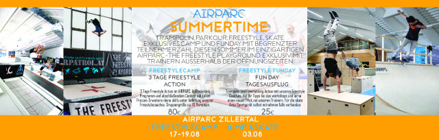 AIRPARC ZILLERTAL SUMMERTIME : 3 TAGE FREESTYLE CAMP 17-19 AUGUST / Start + Ende : AIRPARC KABOOOM (9.45-14.00h)