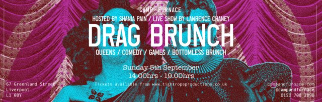 Drag Brunch at Camp and Furnace Liverpool
