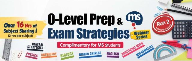 [MS] O-Level Prep & Exam Strategies Webinar Series (Run 2)
