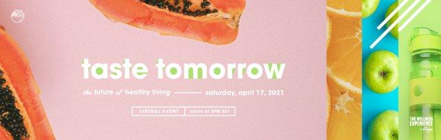 Taste Tomorrow: The Future of Healthy Living