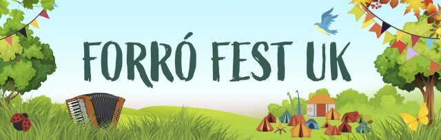 Forró Fest UK - Our 10th year under the stars!