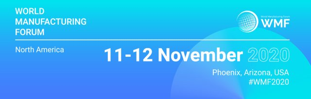 1st World Manufacturing Forum North America - 9th World Manufacturing Forum