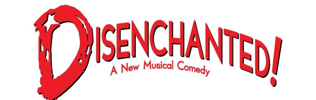 Disenchanted! the Musical