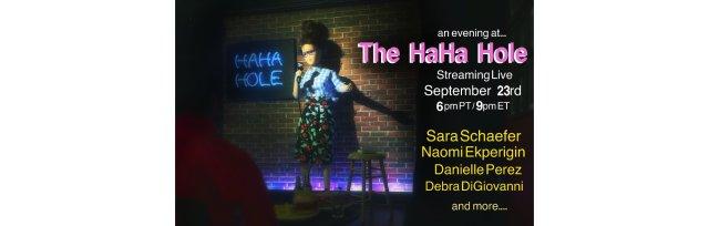 An Evening At The HaHa Hole ft. Sara Schaefer, Naomi Ekperigin, Danielle Perez and Debra DiGiovanni