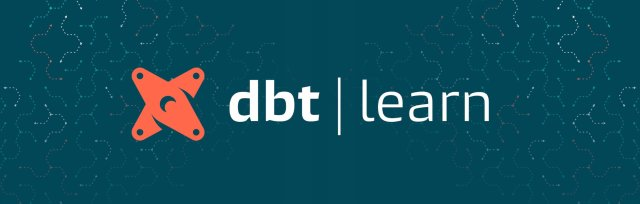 dbt Learn: Distributed | February 10-11, 2021 | UTC-7/West Coast