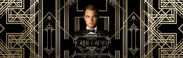 Great Gatsby Boat Party - 21 August Melbourne
