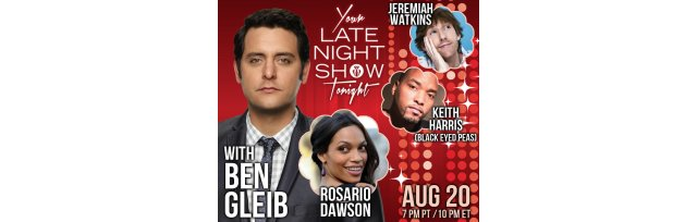 Your Late Night Show Tonight with Ben Gleib - Fifth Anniversary Show