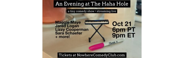An Evening At The HaHa Hole ft. Sara Schaefer, Maggie Maye, Jared Logan, Lizzy Cooperman, RB Butcher