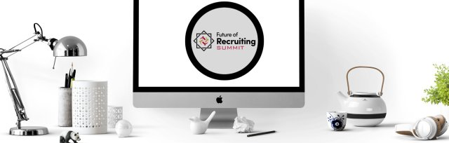 2021 Future of Recruiting Summit