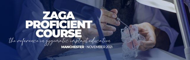 ZAGA Proficient Course - Manchester November 2021- with Prof. Cemal Ucer